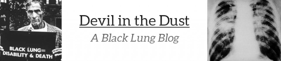 Devil in the Dust:  A Black Lung Blog